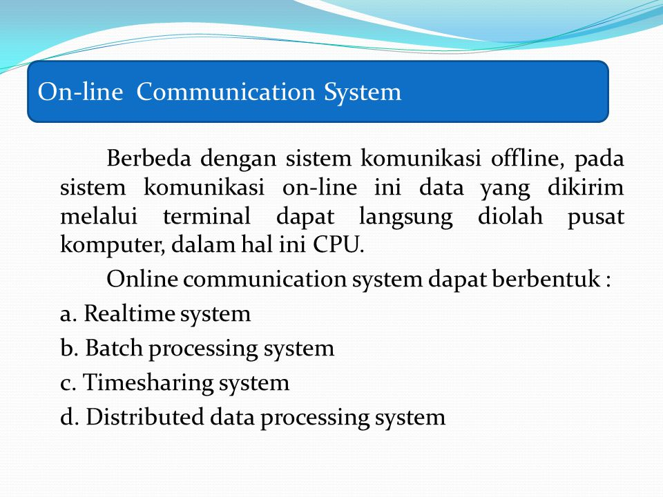 On-line Communication System