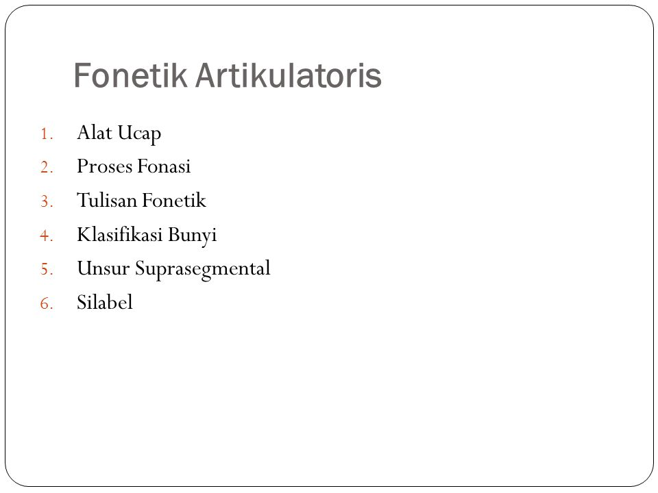 Fonetik Artikulatoris