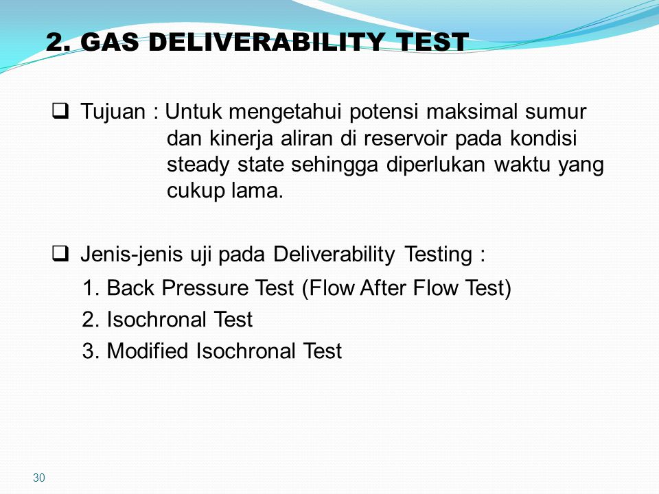 2. GAS DELIVERABILITY TEST
