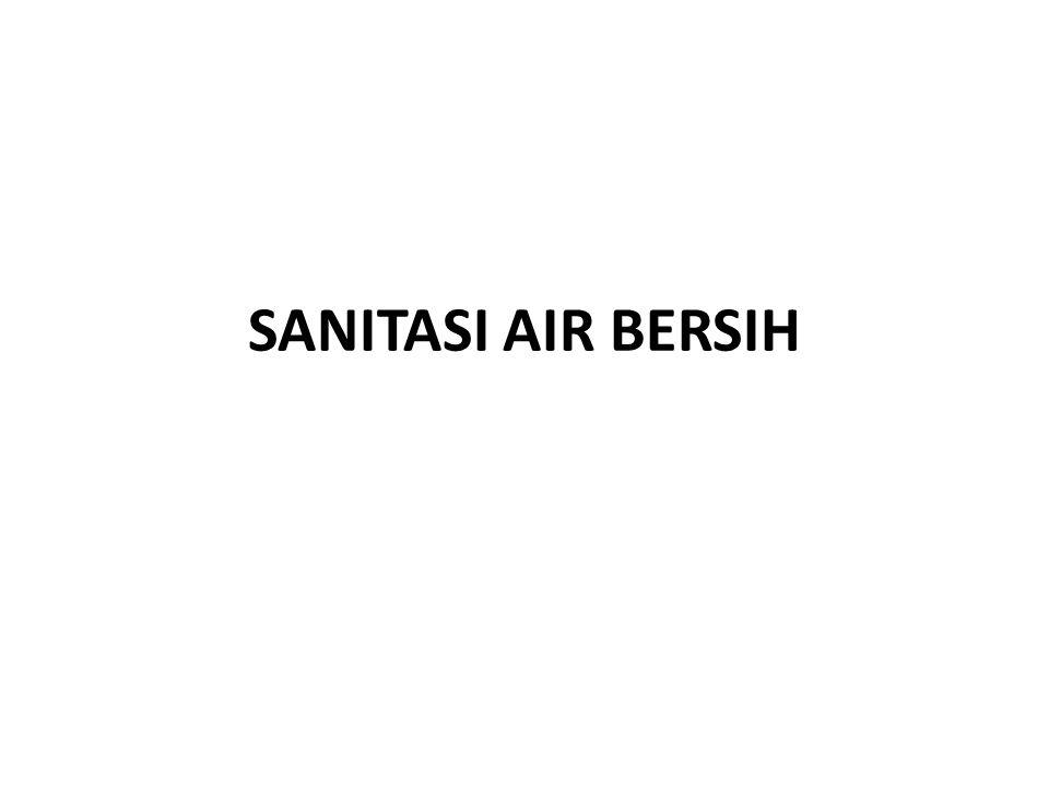 SANITASI AIR BERSIH