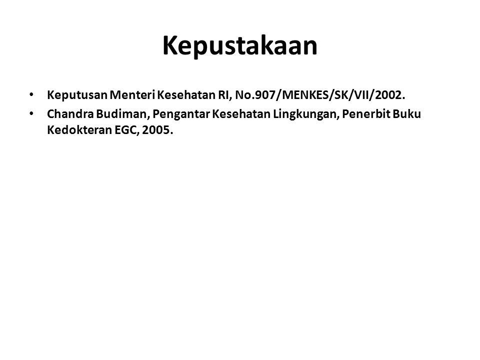 Kepustakaan Keputusan Menteri Kesehatan RI, No.907/MENKES/SK/VII/2002.