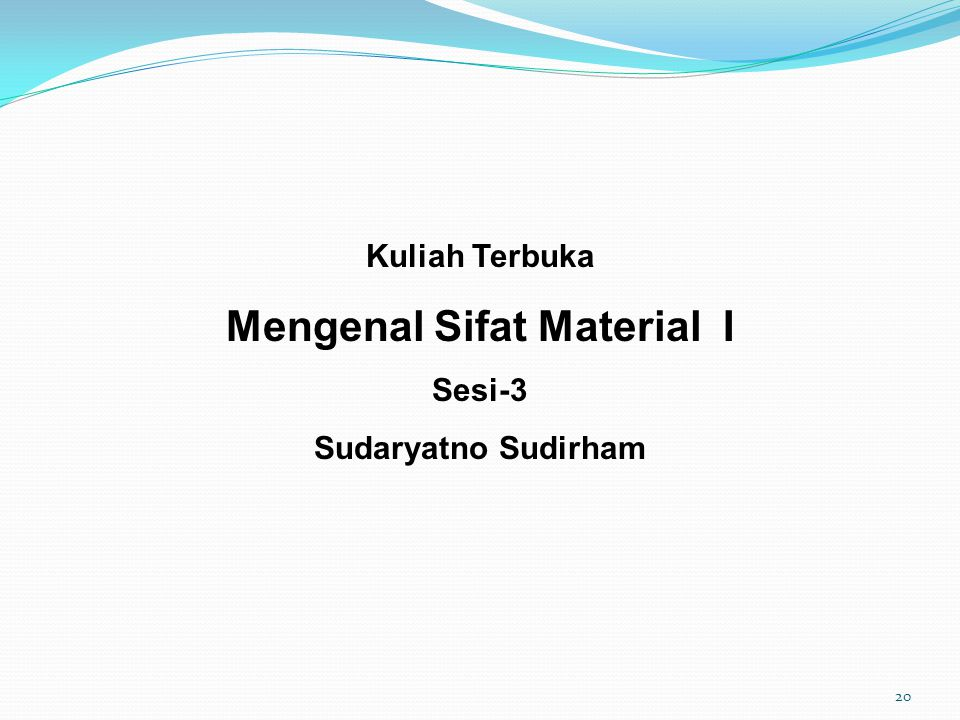 Mengenal Sifat Material I