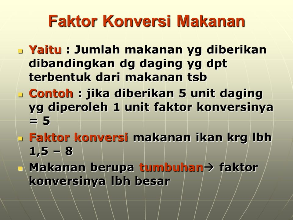 Faktor Konversi Makanan