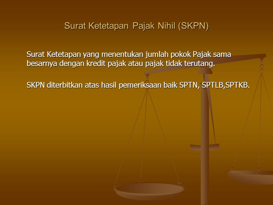 Surat Ketetapan Pajak Nihil (SKPN)