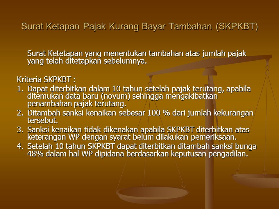 Surat Ketapan Pajak Kurang Bayar Tambahan (SKPKBT)