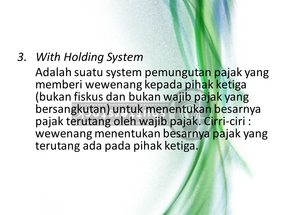 3. With Holding System