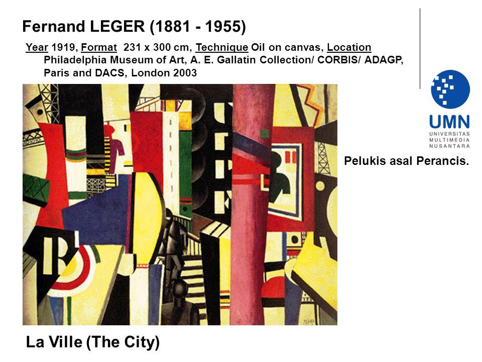 Fernand LEGER (1881 - 1955) La Ville (The City) Pelukis asal Perancis.