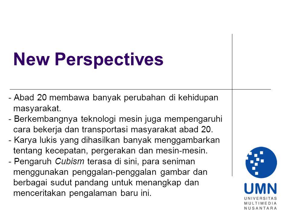 New Perspectives - Abad 20 membawa banyak perubahan di kehidupan