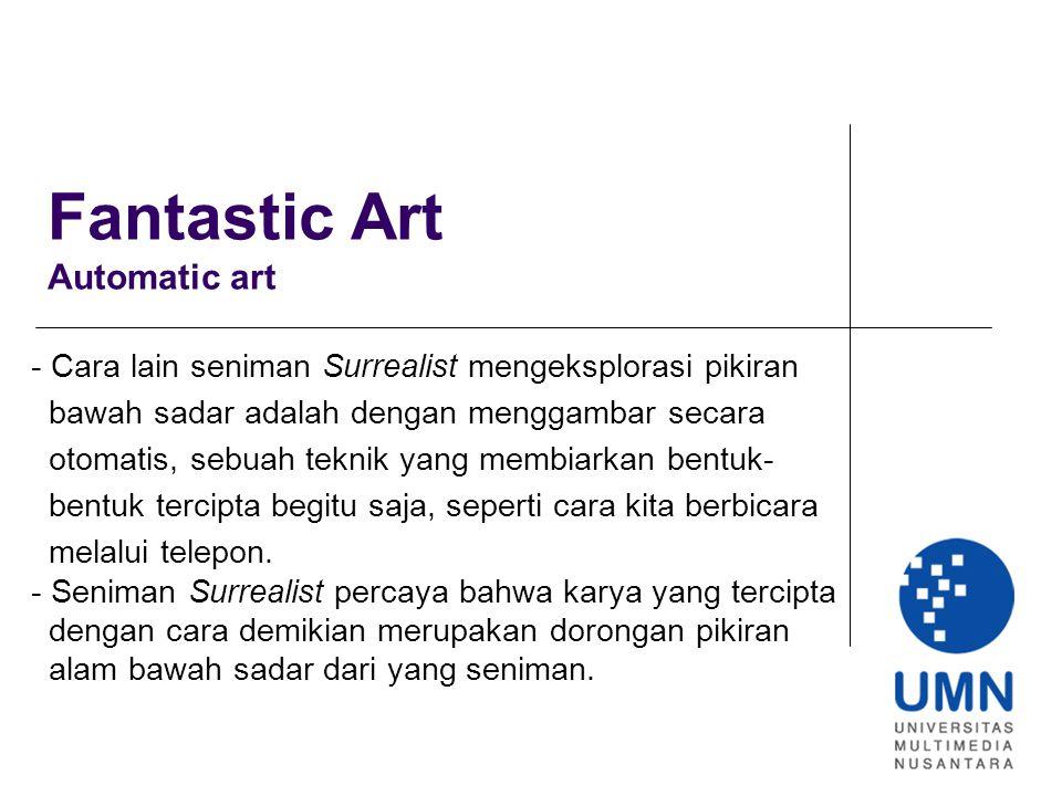 Fantastic Art Automatic art