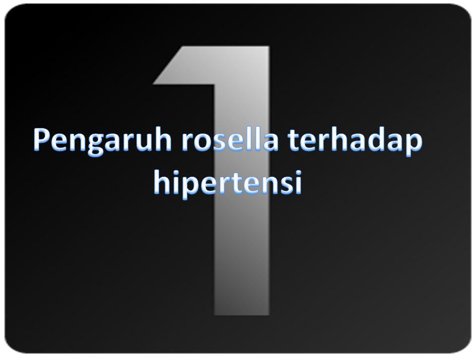 Pengaruh rosella terhadap hipertensi