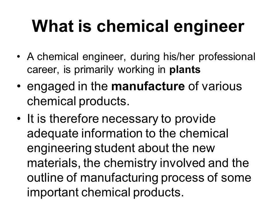 What is chemical engineer