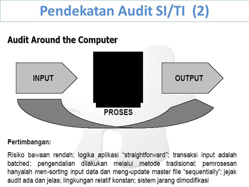 Pendekatan Audit SI/TI (2)