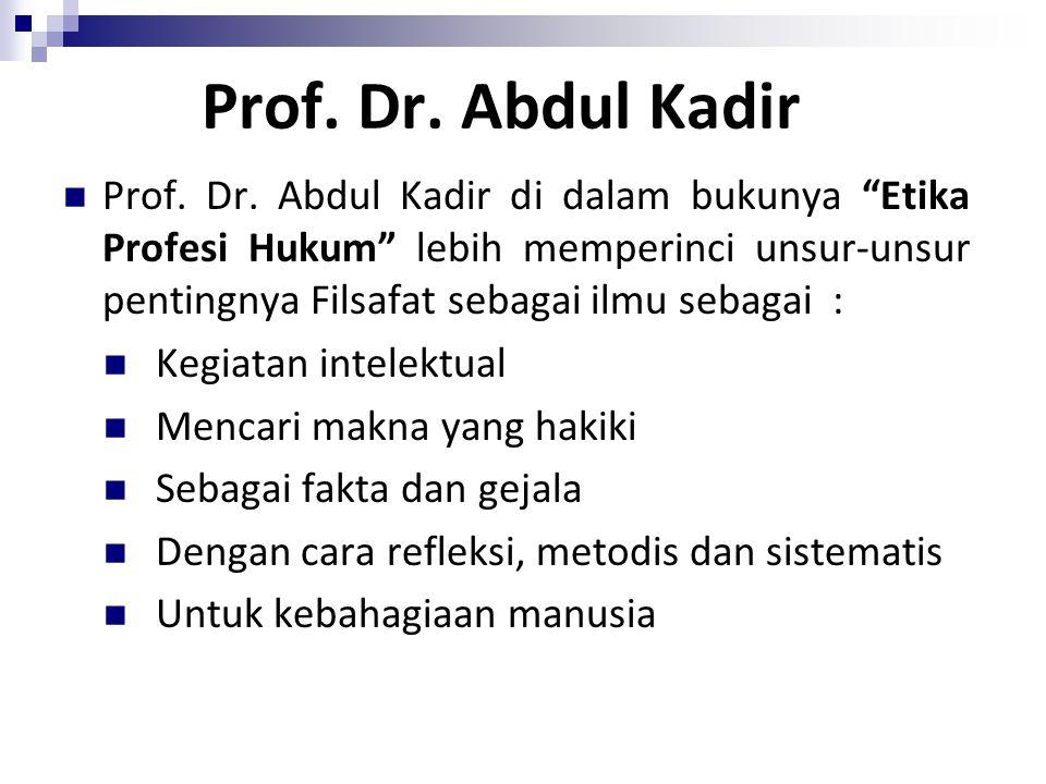 Prof. Dr. Abdul Kadir