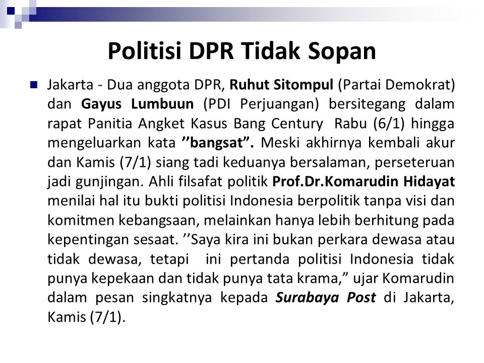 Politisi DPR Tidak Sopan