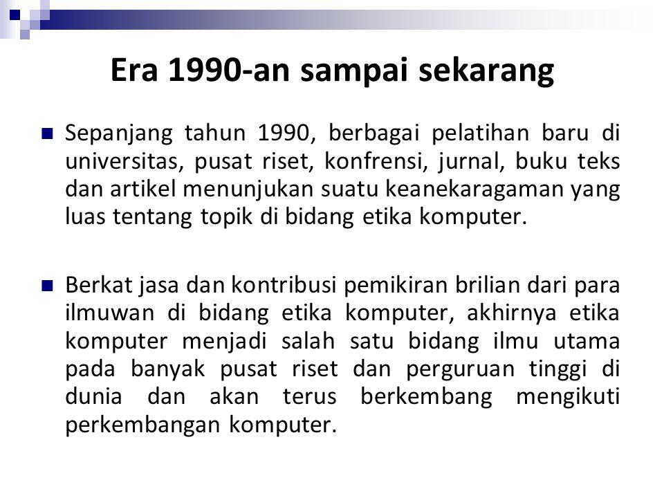 Era 1990-an sampai sekarang