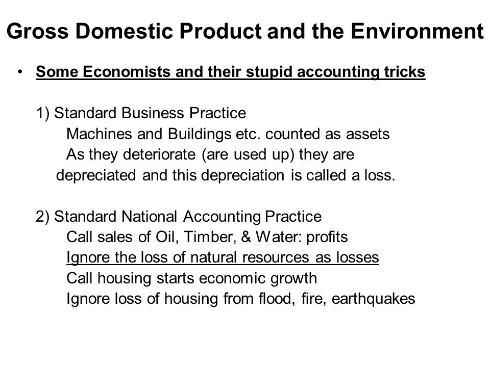Gross Domestic Product and the Environment