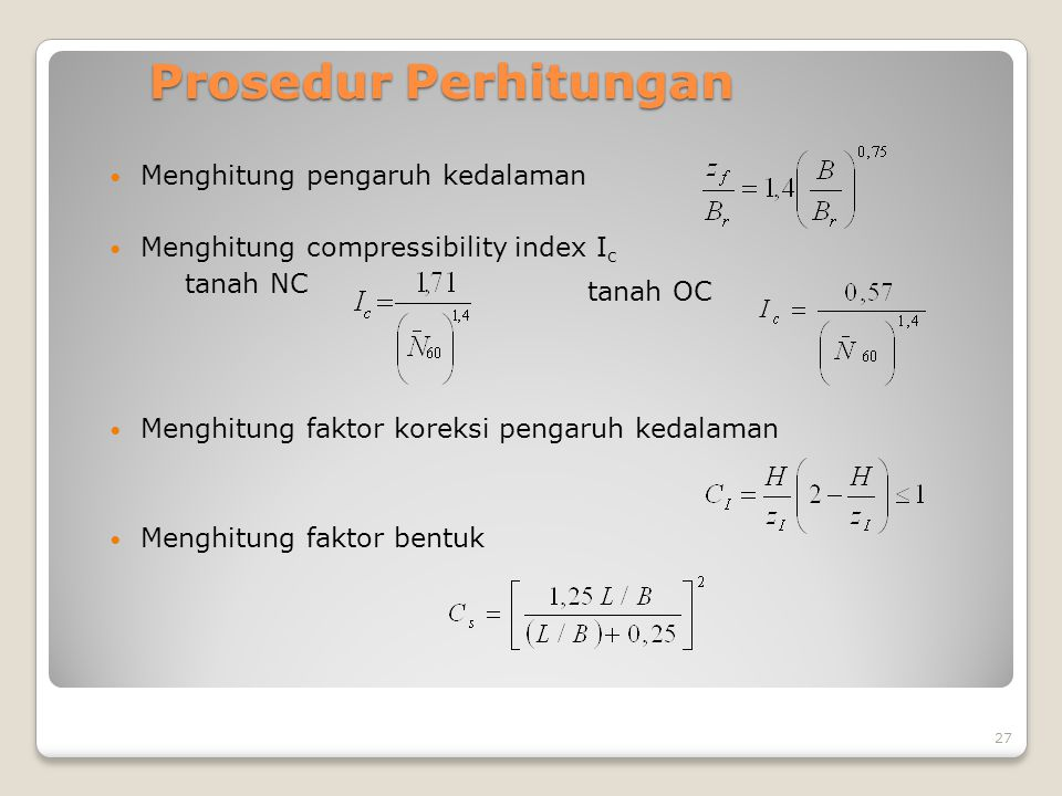 Prosedur Perhitungan Menghitung pengaruh kedalaman