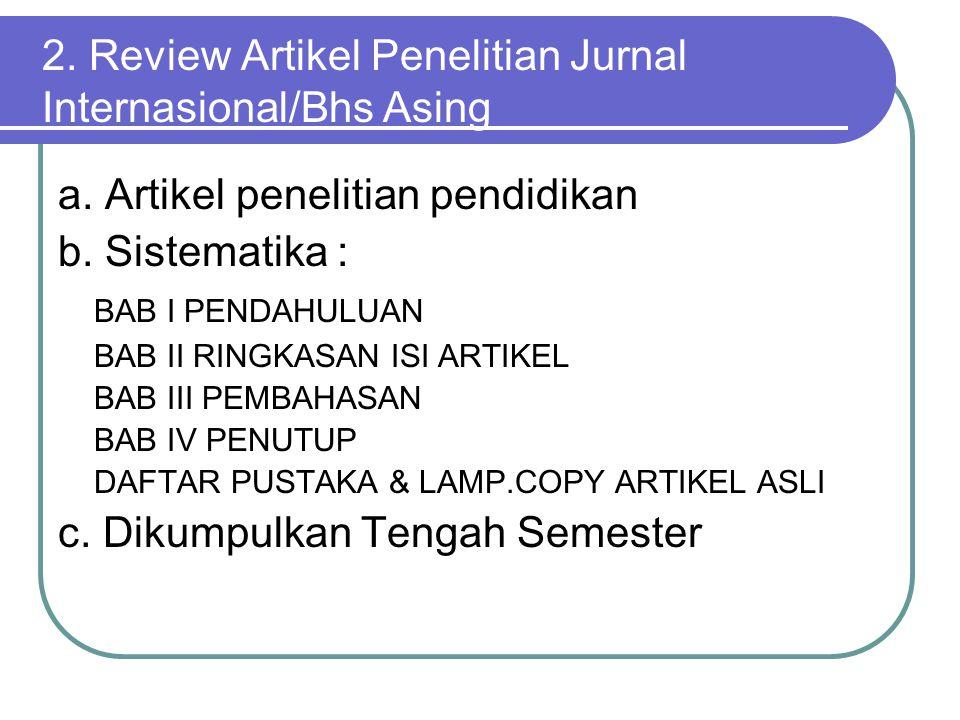 2. Review Artikel Penelitian Jurnal Internasional/Bhs Asing