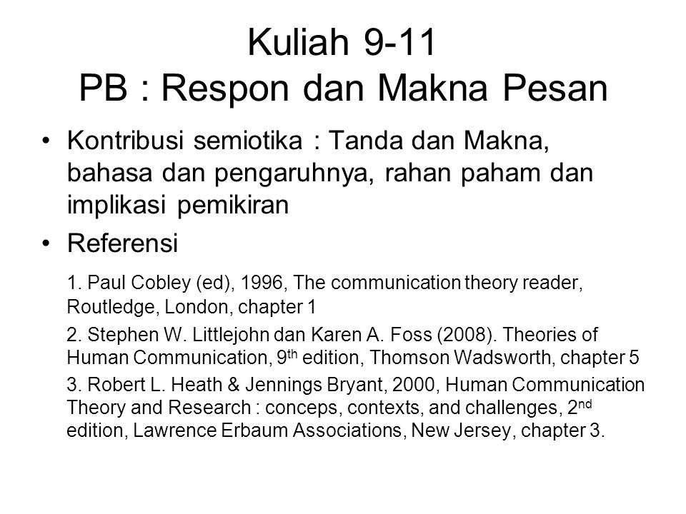 Kuliah 9-11 PB : Respon dan Makna Pesan