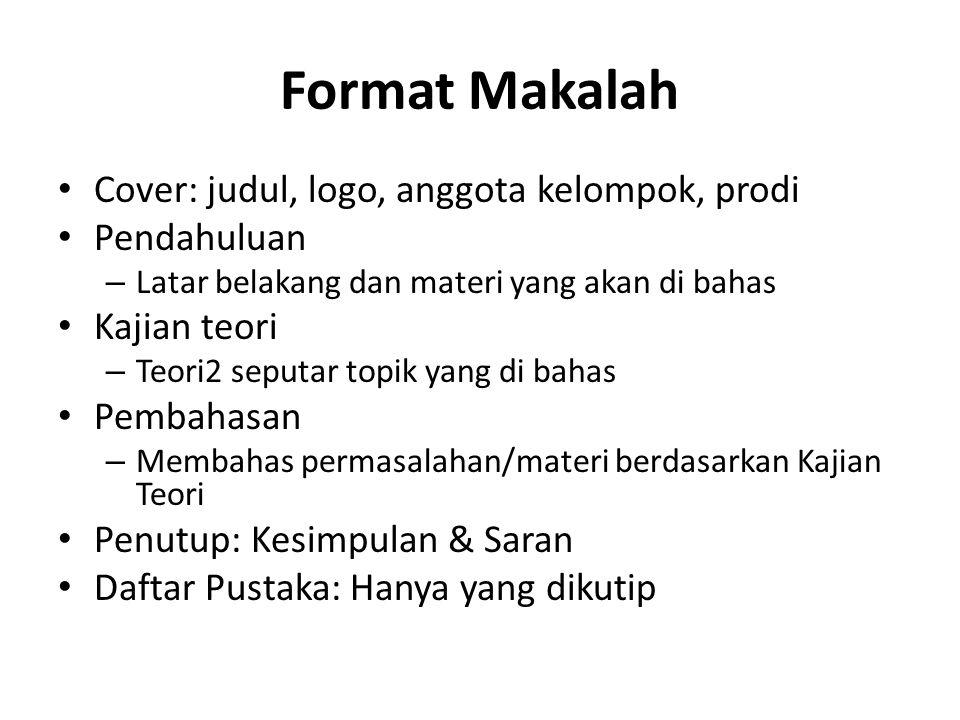 Format Makalah Cover: judul, logo, anggota kelompok, prodi Pendahuluan