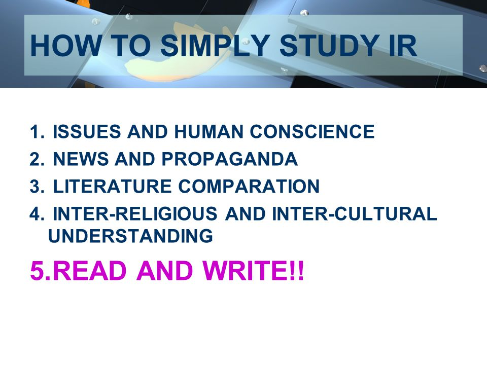 HOW TO SIMPLY STUDY IR READ AND WRITE!! ISSUES AND HUMAN CONSCIENCE