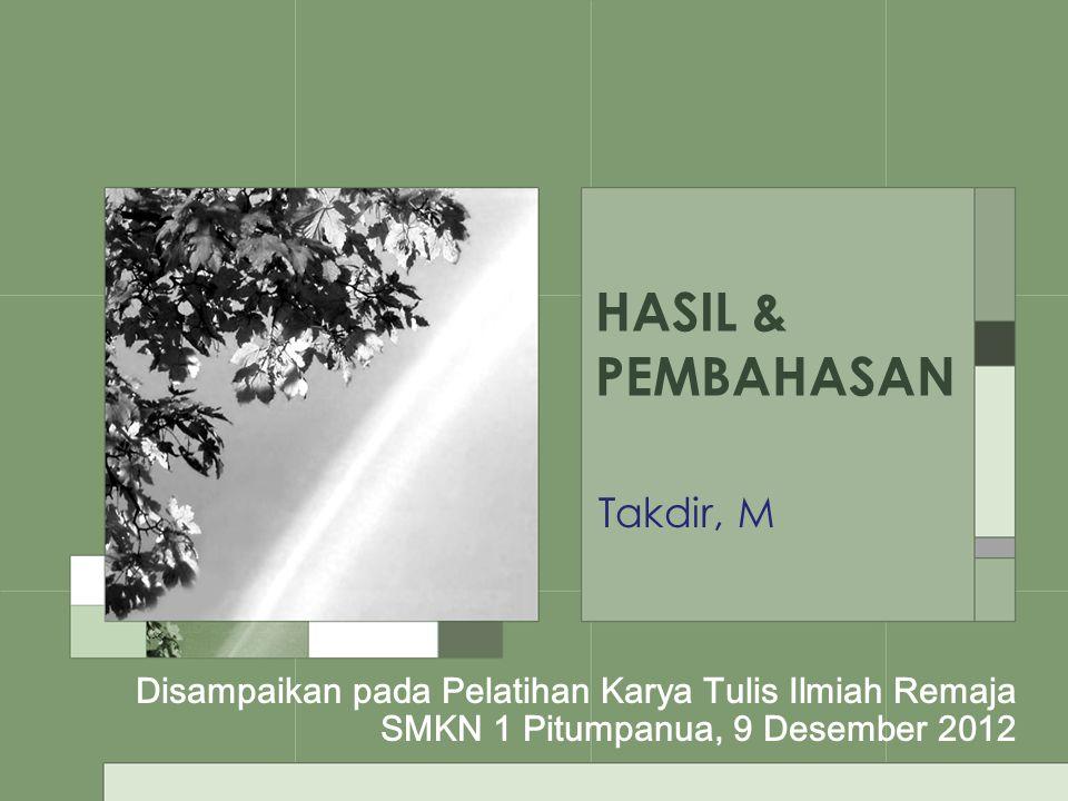 HASIL & PEMBAHASAN Takdir, M