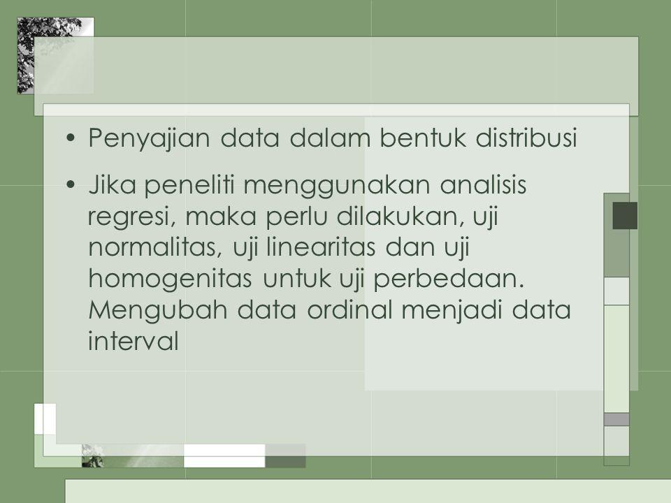 Penyajian data dalam bentuk distribusi