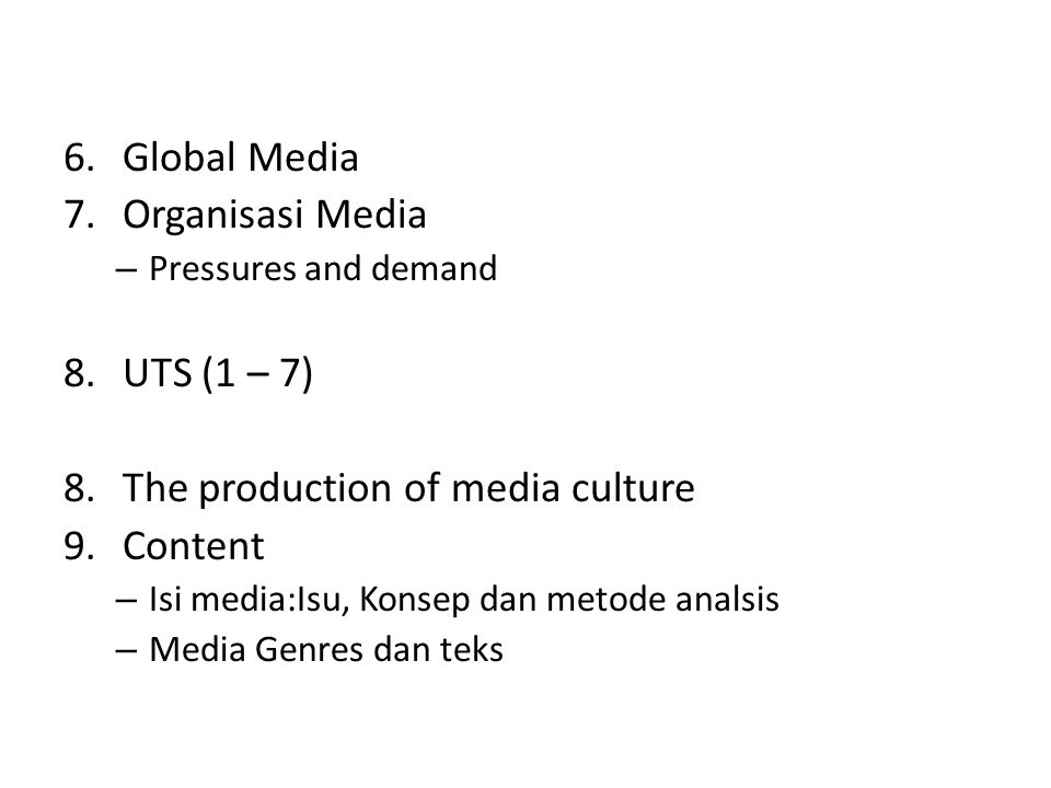 The production of media culture Content
