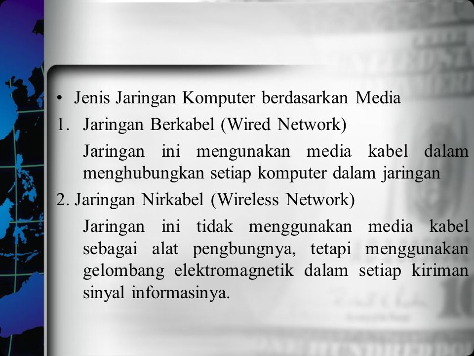 Jenis Jaringan Komputer berdasarkan Media