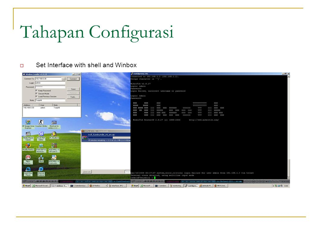 Tahapan Configurasi Set Interface with shell and Winbox