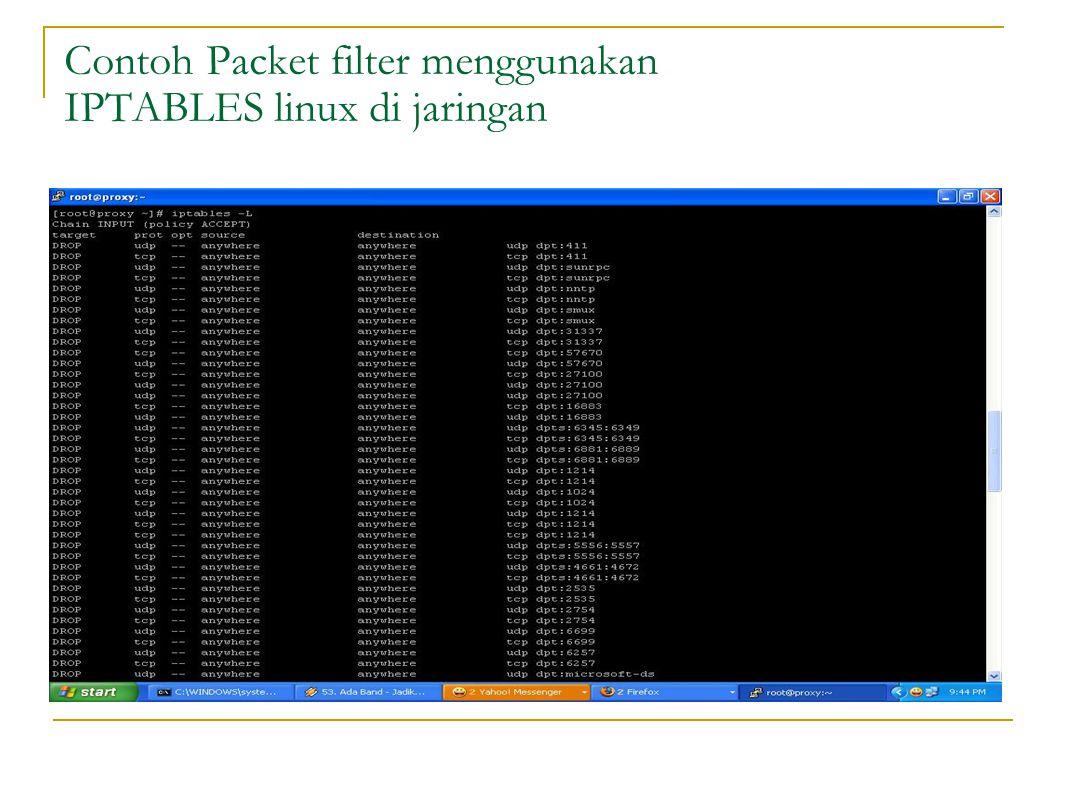 Contoh Packet filter menggunakan IPTABLES linux di jaringan