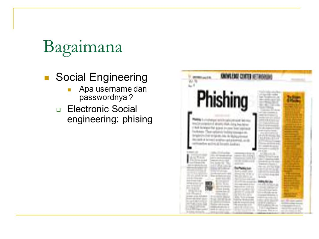 Bagaimana Social Engineering Electronic Social engineering: phising