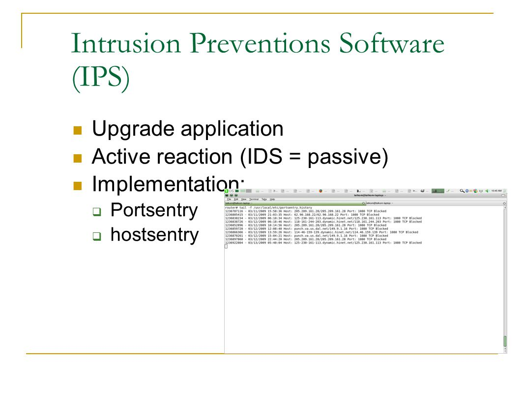 Intrusion Preventions Software (IPS)‏