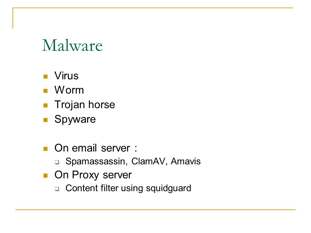 Malware Virus Worm Trojan horse Spyware On email server :