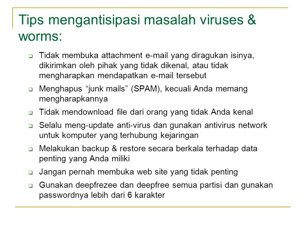 Tips mengantisipasi masalah viruses & worms: