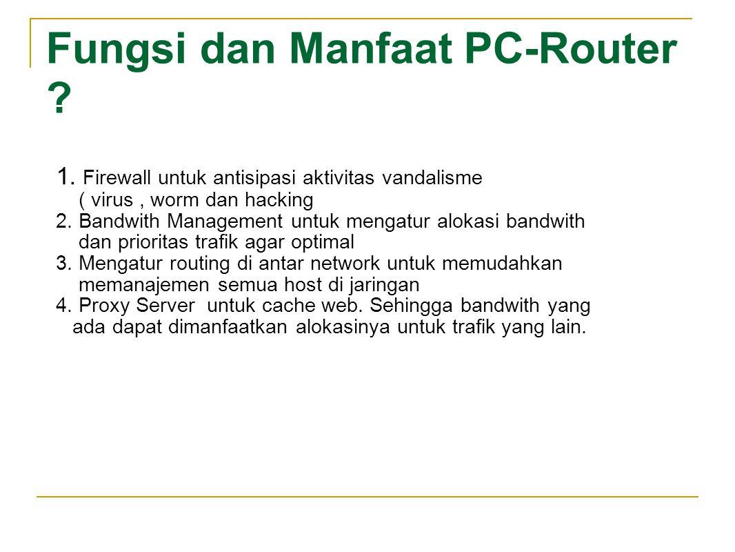 Fungsi dan Manfaat PC-Router