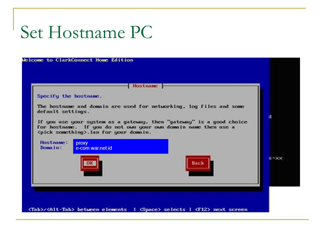 Set Hostname PC proxy e-com.war.net.id