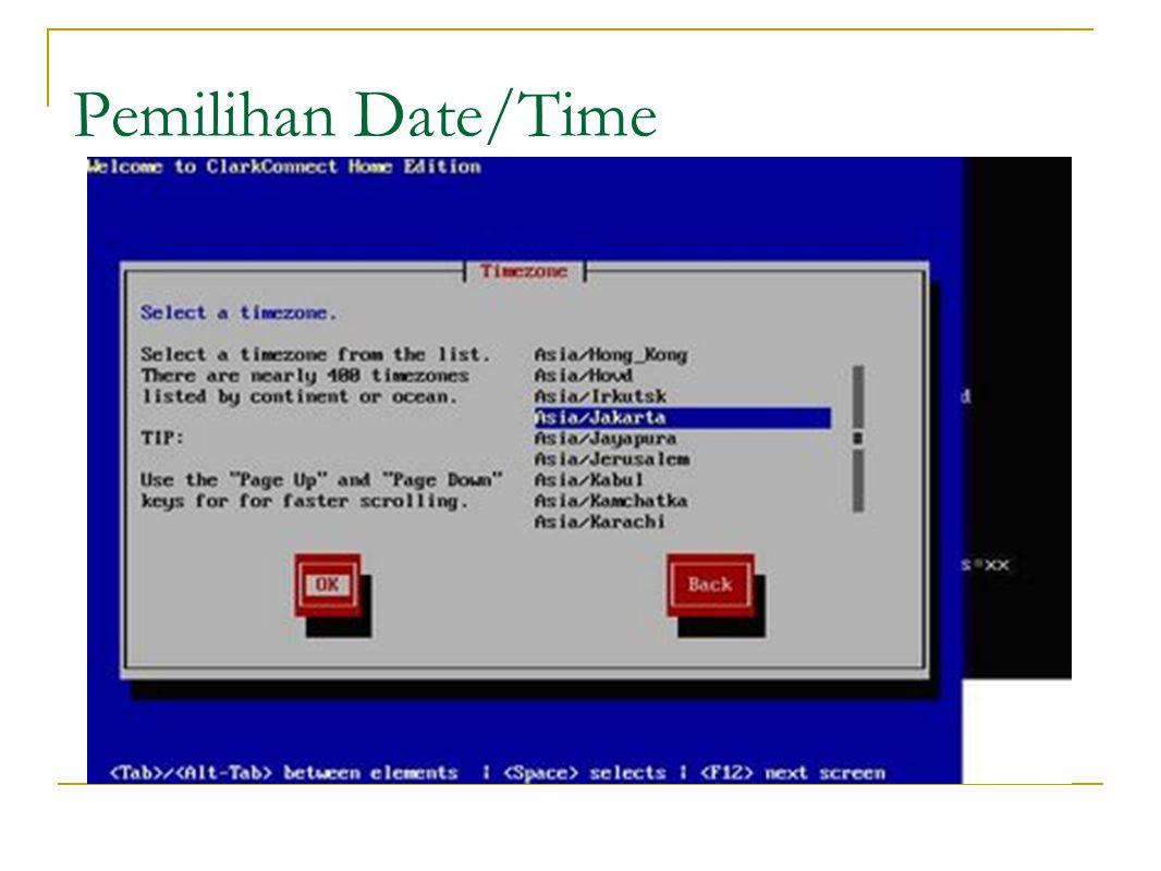 Pemilihan Date/Time