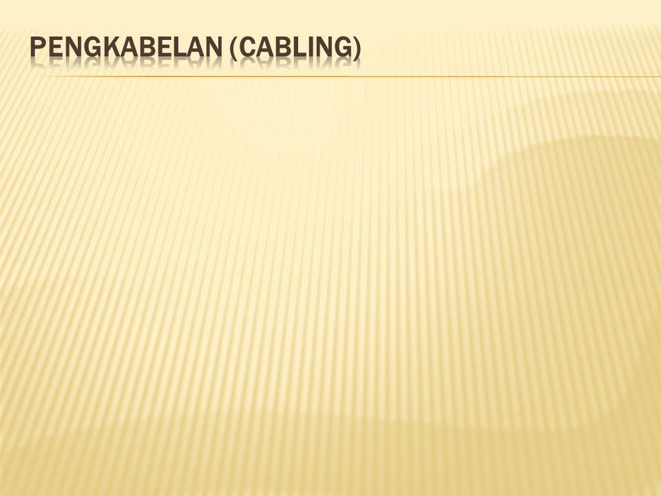 Pengkabelan (Cabling)
