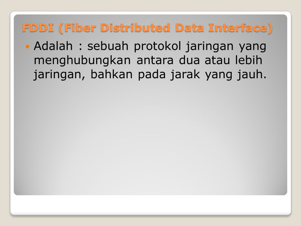 FDDI (Fiber Distributed Data Interface)