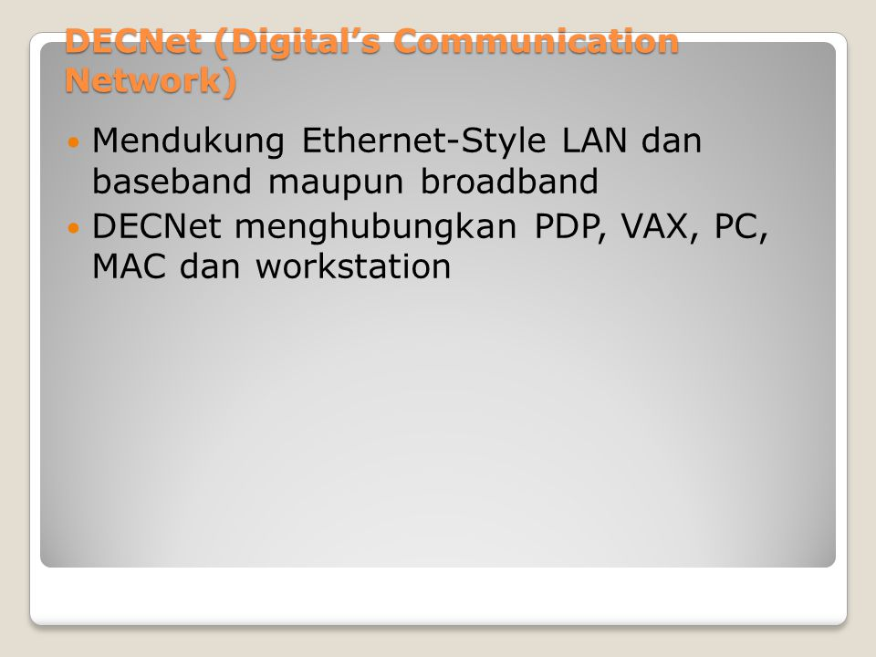 DECNet (Digital's Communication Network)