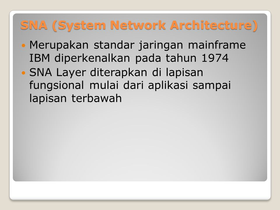 SNA (System Network Architecture)