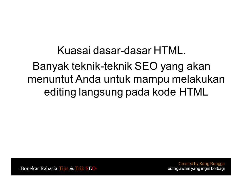Kuasai dasar-dasar HTML.