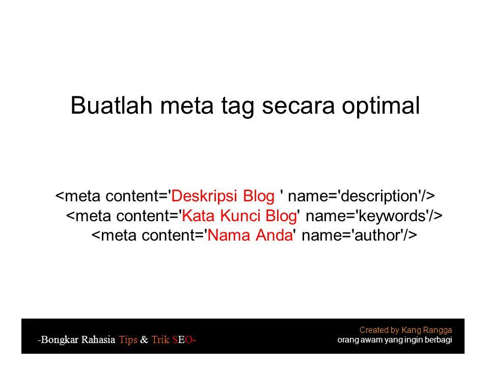 Buatlah meta tag secara optimal