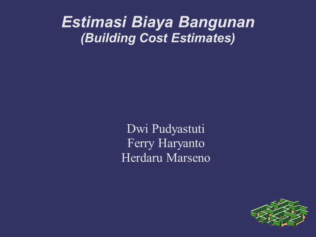 Estimasi Biaya Bangunan (Building Cost Estimates)