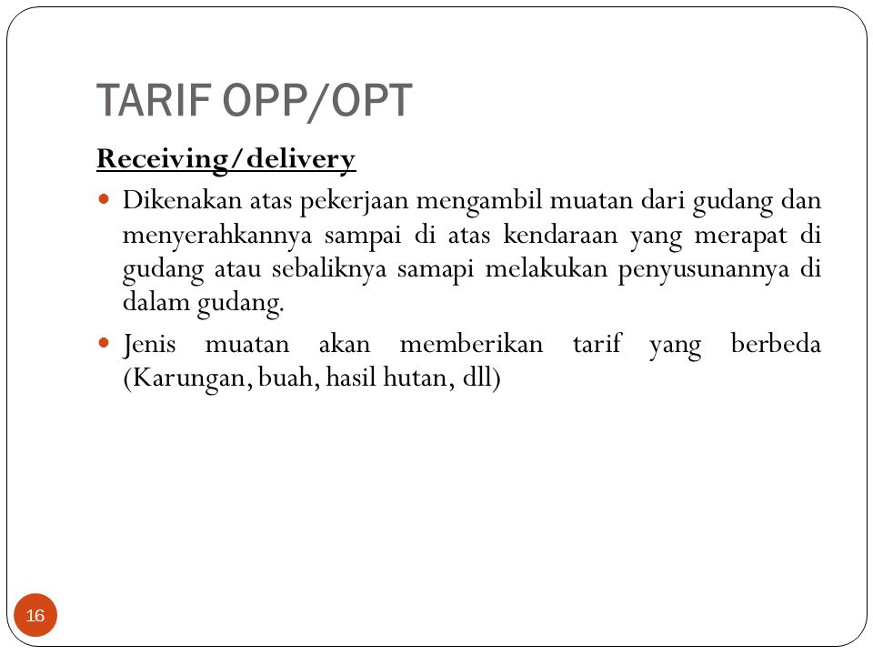 TARIF OPP/OPT Receiving/delivery