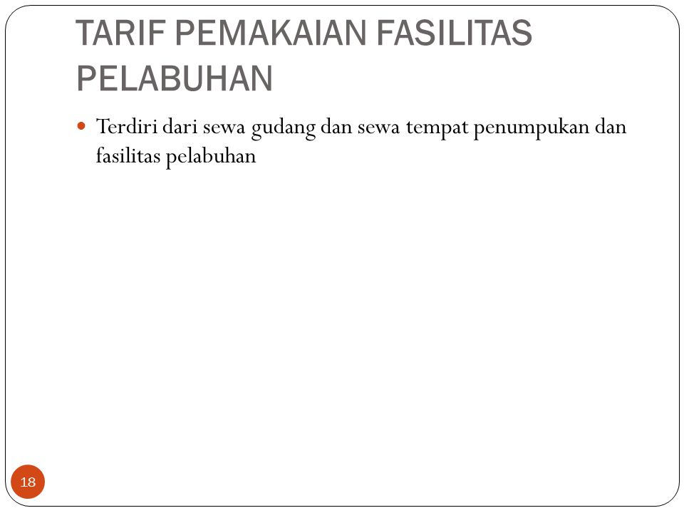 TARIF PEMAKAIAN FASILITAS PELABUHAN
