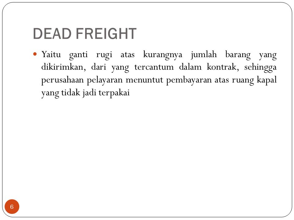 DEAD FREIGHT