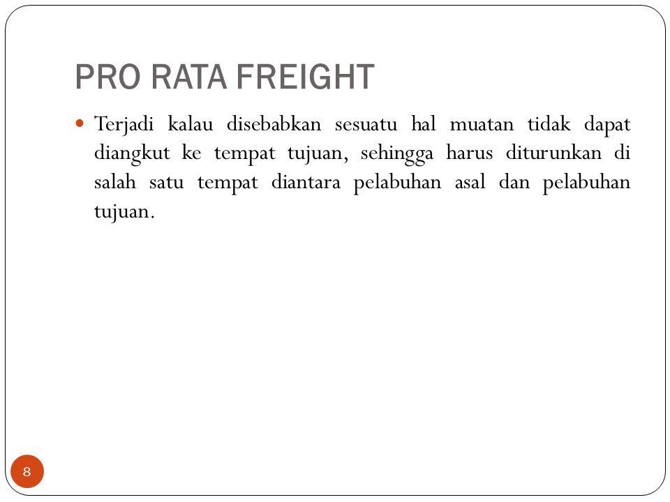 PRO RATA FREIGHT