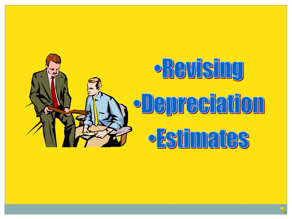 Revising Depreciation Estimates